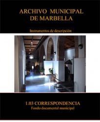 Guía e inventario de la subsección 1.03 Correspondencia Oficial